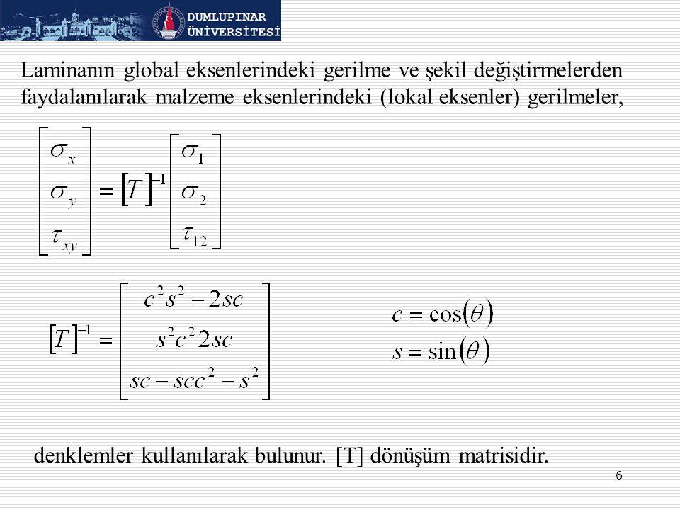 denklemler kullanılarak bulunur. [T] dönüşüm matrisidir.